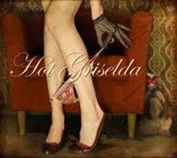 Hot Griselda