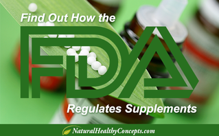 The FDA and Supplement Regulation