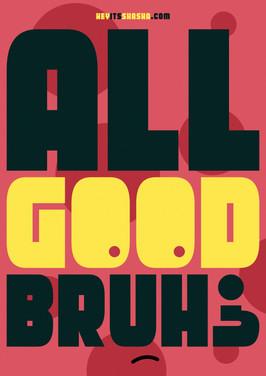 all good bruh.jpg