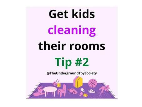 How to get kids to clean their rooms Tip 2