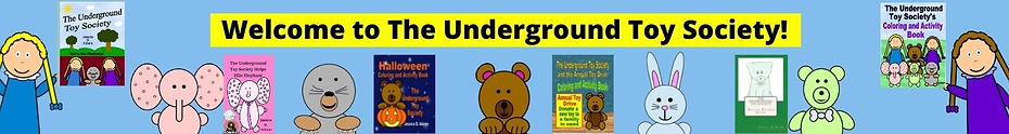 Copy of Welcome to The Underground Toy Society!.jpg