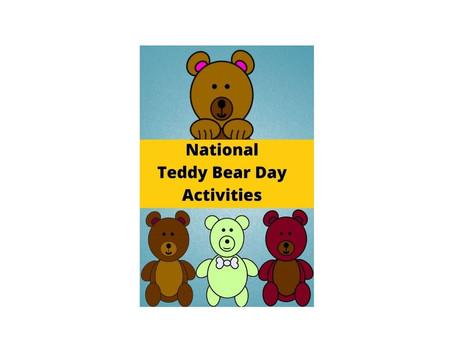 National Teddy Bear Day Activities