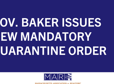 Governor Baker Issues New Mandatory Quarantine Order