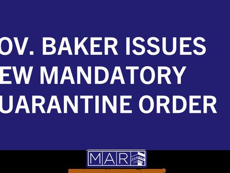 Governor Baker Issues New Mandatory Quarantine Order