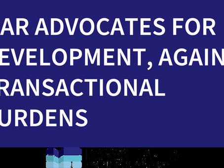 MAR Advocates For Development, Against Transactional Burdens