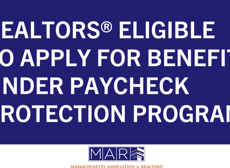 Realtors® eligible to apply for benefits under the Paycheck Protection Program (PPP)