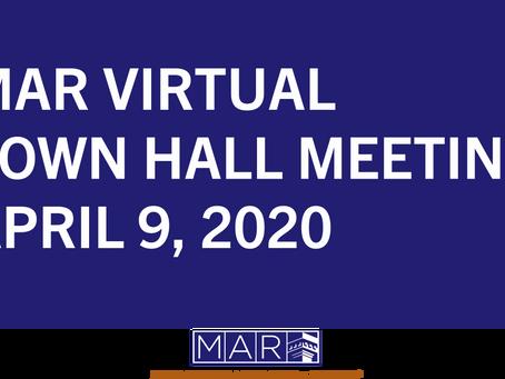MAR Virtual Town Hall Meeting: April 9, 2020