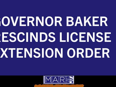 Governor Baker Rescinds License Extension Order