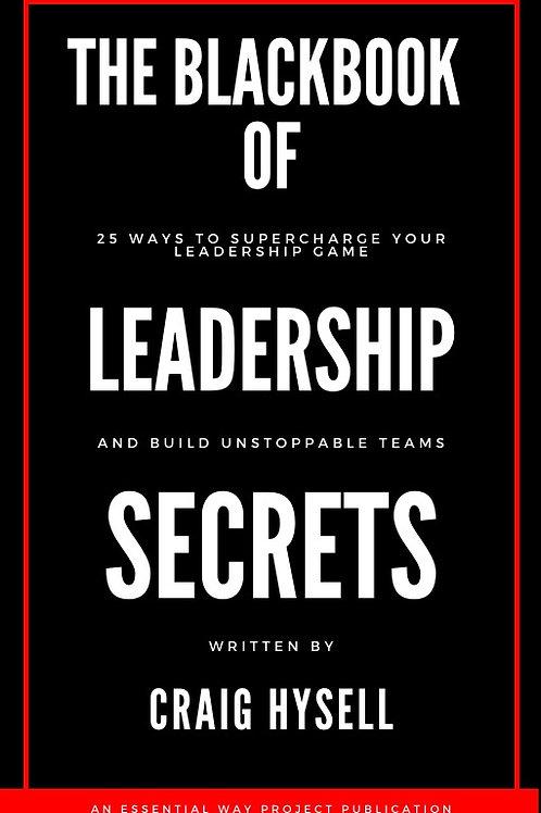 The Black Book Of Leadership Secrets