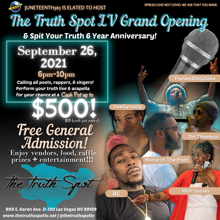 The Truth Spot Grand Opening + SIX YEAR Anniversary of Spit Your Truth Open Mic Night!