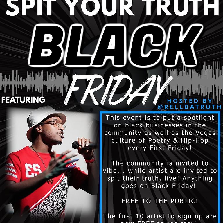 Spit Your Truth Black Friday feat. CHILDISH R3DD
