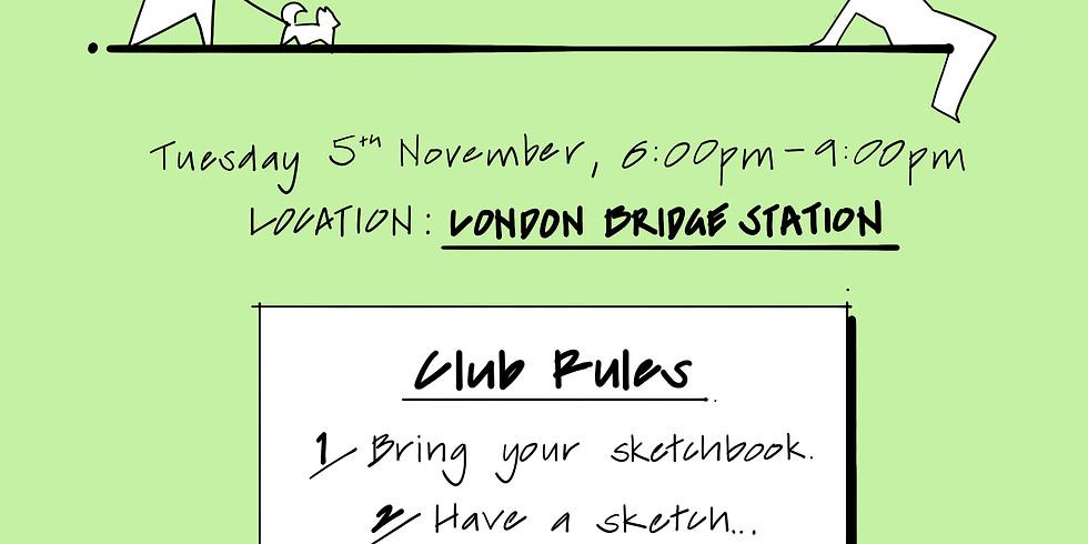 URBAN SKETCH CLUB: London Bridge Station