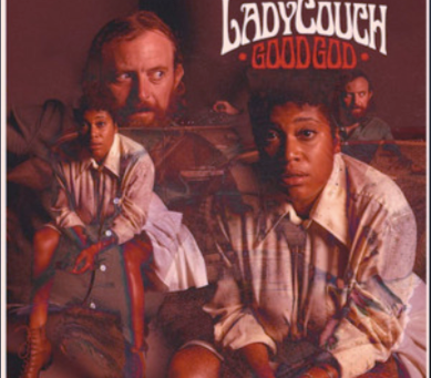 """LadyCouch Releases """"Good God"""""""
