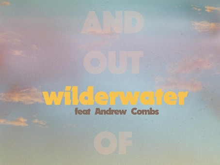"""Wilderwater Releases """"In and Out of Love"""""""