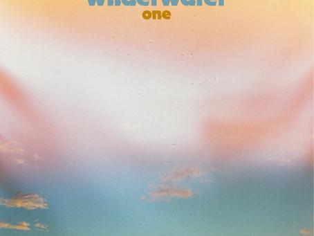 "Wilderwater Releases New Album ""ONE"""