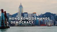 Hong Kong Demands Democracy