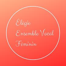Élégie Ensemble Vocal Féminin.png