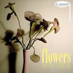 Flowers With Teeth