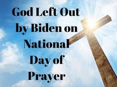 'God' left out on Biden's National Day of Prayer!