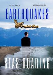 Earthquakes, Sea Roaring - Program 8