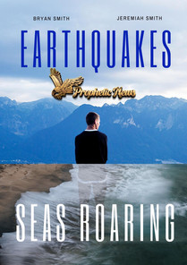 Earthquakes, Seas Roaring