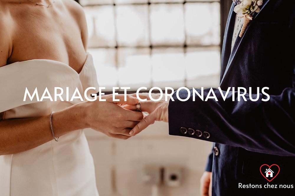 Mariage et coronavirus, tout ce qu'il faut savoir