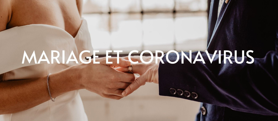 MARIAGE ET CORONAVIRUS
