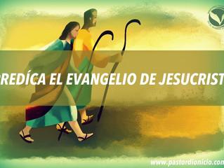 Predica el evangelio de Jesucristo
