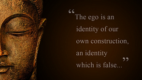Taming the Ego