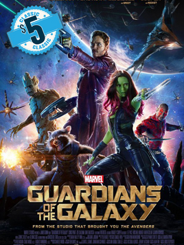 $5 Classic: Guardians of The Galaxy
