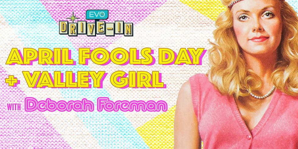 Valley Girl / April Fools Day with Deborah Foreman
