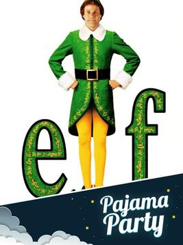 Pajama Party Cinema: Elf