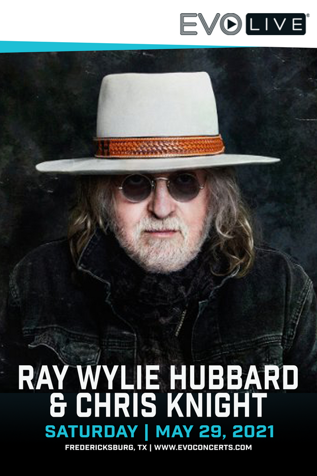 EVO Concerts : Ray Wylie Hubbard & Chris Knight