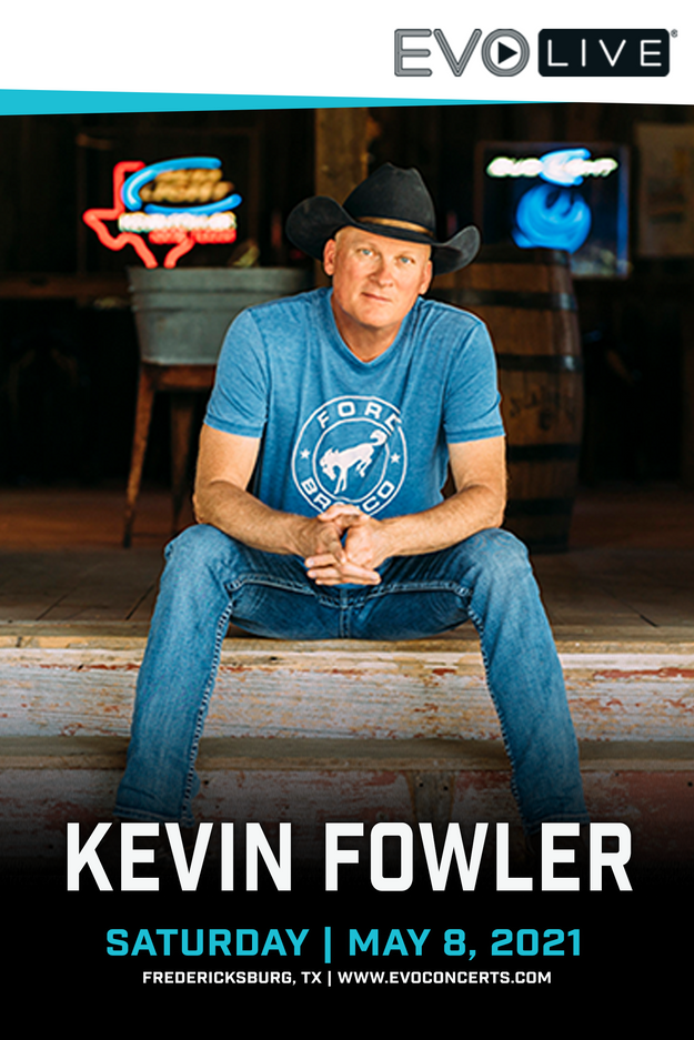 EVO Concerts : Kevin Fowler