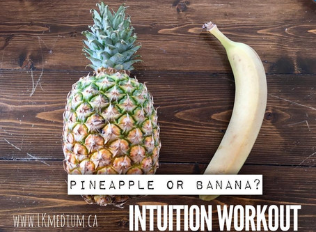 Intuition workout: pineapple or banana?