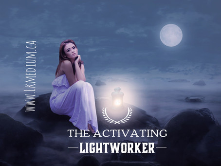 The activating lightworker. More than just an Empath.