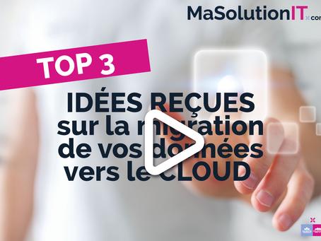 TOP 3 des idées reçues sur la migration de vos données entreprise vers le Cloud !