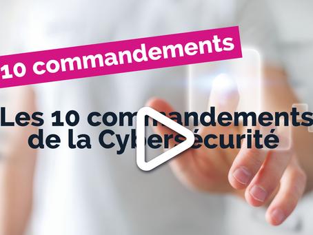 Les 10 commandements de la Cybersécurité en Entreprise | Guide des bonnes pratiques en vidéo !