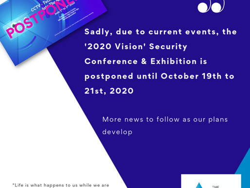 CCTV User Group Conference has been postponed until October 2020.