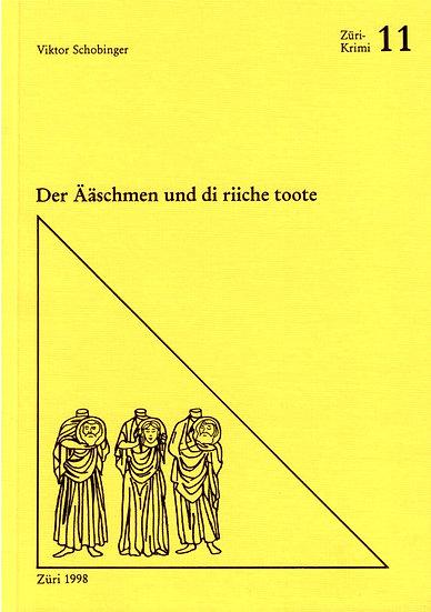 Viktor Schobinger - Der Ääschmen und di riiche...