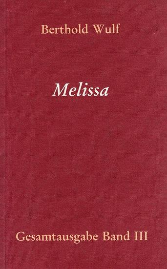 Berthold Wulf - III Melissa