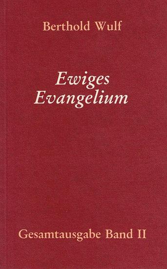 Berthold Wulf - II Ewiges Evangelium