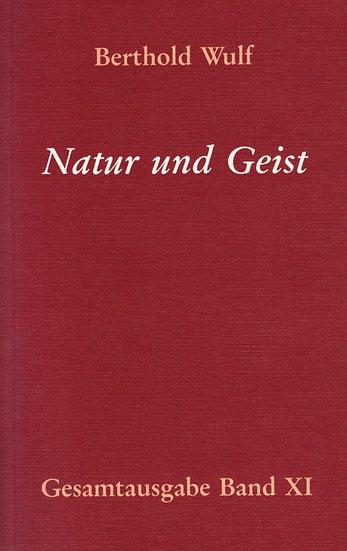 Berthold Wulf - XI Natur und Geist