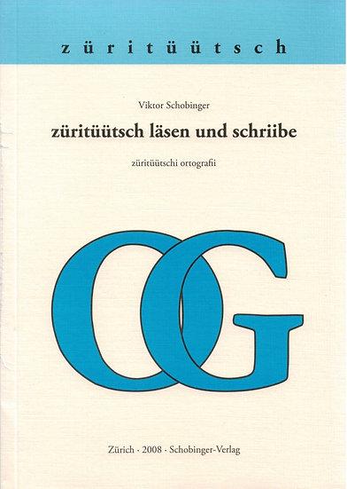 Viktor Schobinger - züritüütsch läse und schriibe