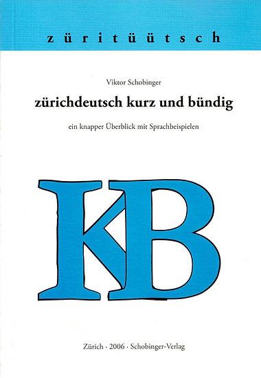 Viktor Schobinger - Zürichdeutsch kurz und bündig