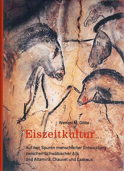 Eiszeitkultur, Wenzel M. Götte