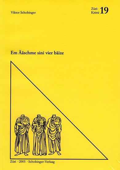 Viktor Schobinger - Em Ääschme sini vier bäize