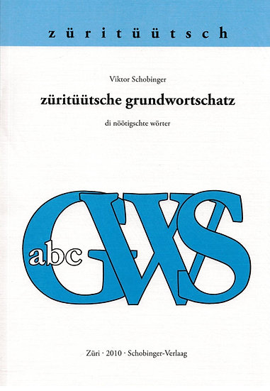 Viktor Schobinger - züritüütsche grundwortschatz