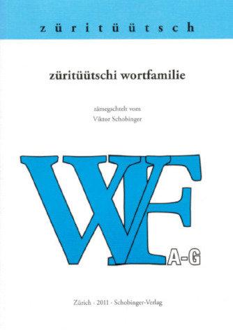 Viktor Schobinger - züritüütschi wortfamilie