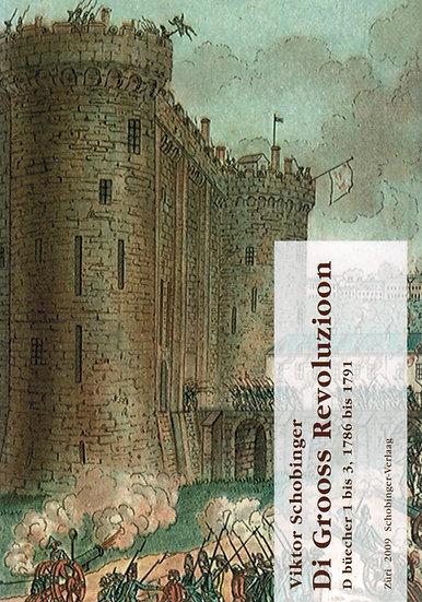 Viktor Schobinger - Di Grooss Revoluzioon 1-3